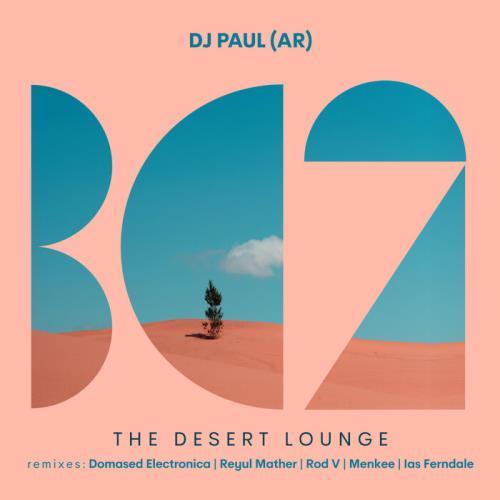DJ Paul (AR) — The Desert Lounge (2021)