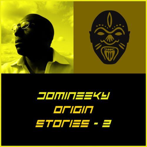 Domineeky — Origin Stories 2 (2021)