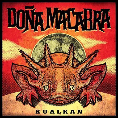 Dona Macabra — Kualkan (2021)