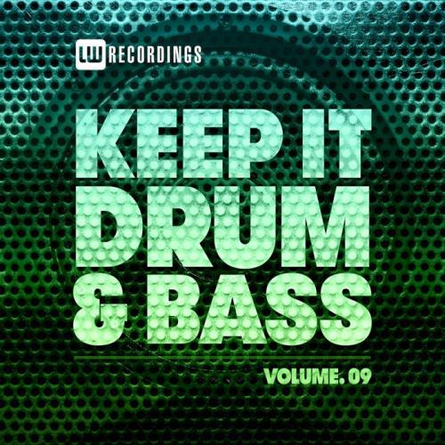 Keep It Drum & Bass, Vol. 09 (2021)