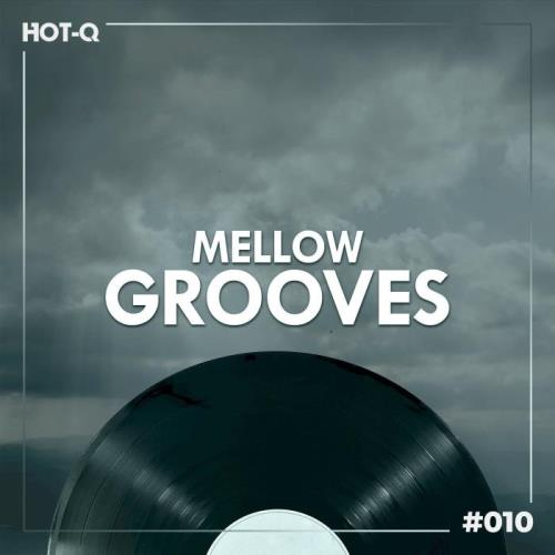 Mellow Grooves 010 (2021)