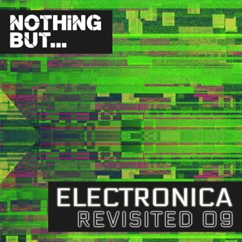 Nothing But... Electronica Revisited, Vol. 09 (2021)
