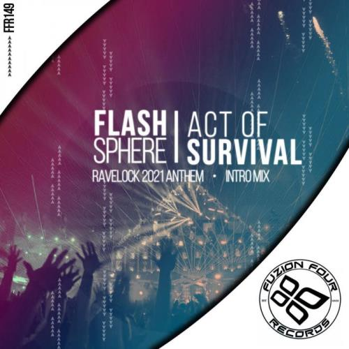 Flash Sphere — Act Of Survival (2021)