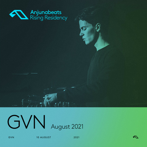 GVN  — The Anjunabeats Rising Residency 002 (2021-08-10)