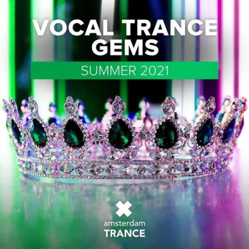 Vocal Trance Gems — Summer 2021 (2021) FLAC