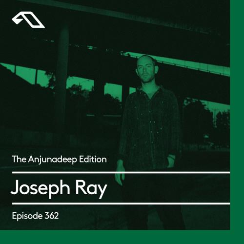 Joseph Ray — The Anjunadeep Edition 361 (2021-08-12)