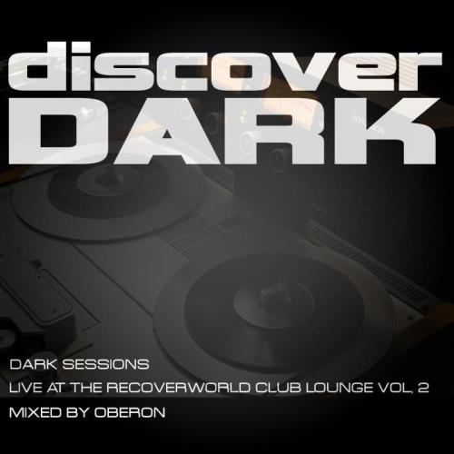 Dark Sessions Live at the Recoverworld Club Lounge, Vol. 2 (2021)