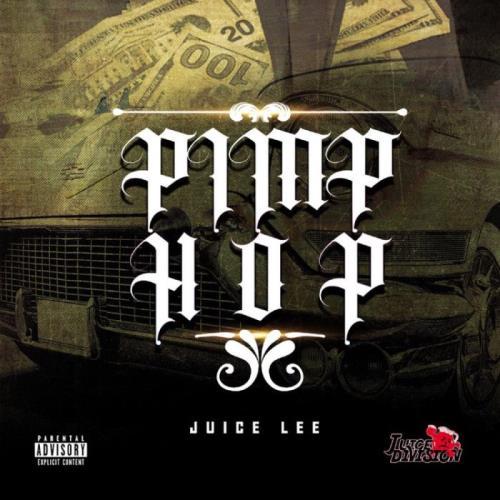 Juice Lee — Pimp Hop (2021)