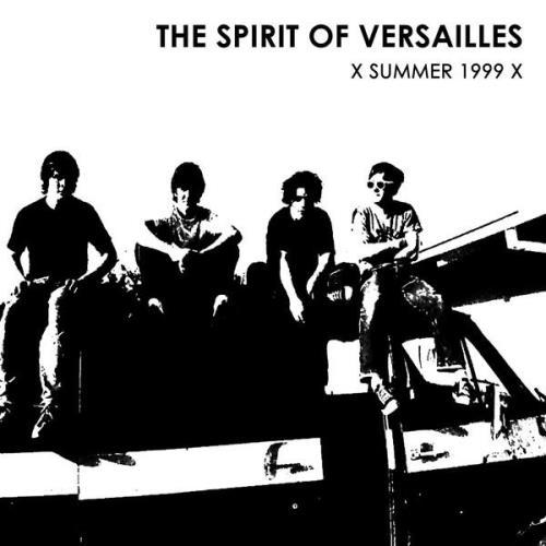 The Spirit Of Versailles - X Summer 1999 X (2021)