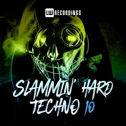 Slammin' Hard Techno, Vol. 10 (2021)
