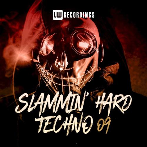 Slammin' Hard Techno, Vol. 09 (2021)
