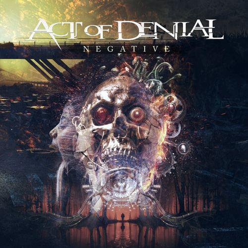 Act of Denial — Negative (2021)