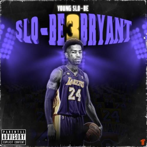 Young Slo-Be — Slo-Be Bryant 3 (2021)