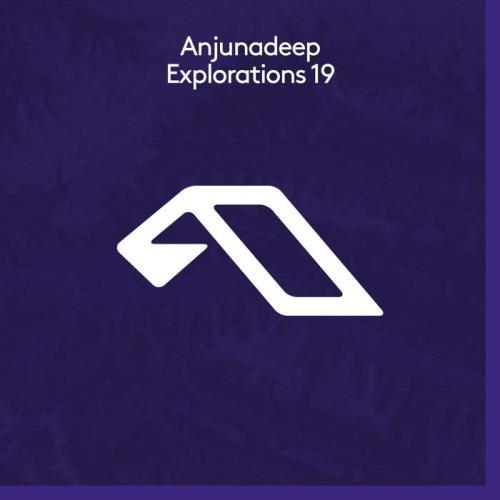 Anjunadeep Explorations 19 (2021)
