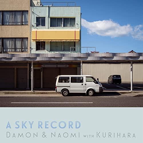 Damon & Naomi — A Sky Record (2021)