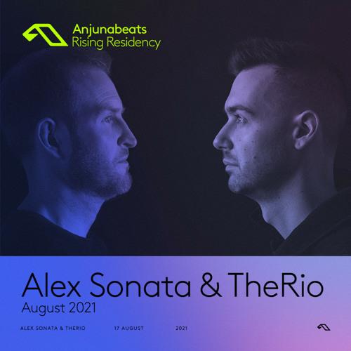 Alex Sonata & TheRio  — The Anjunabeats Rising Residency 003 (2021-08-17)
