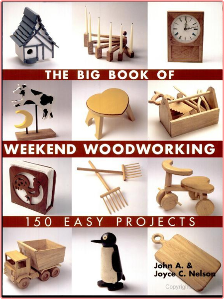The Big Book Of Weekend Woodworking Wood Tools