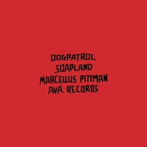 Dogpatrol — Soapland (2021)