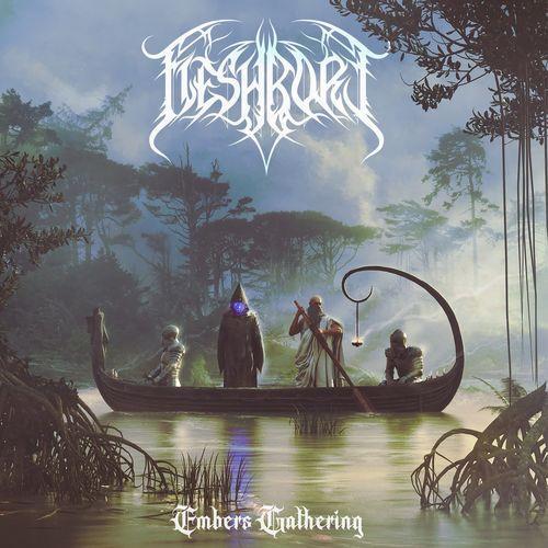 Fleshbore — Embers Gathering (2021)