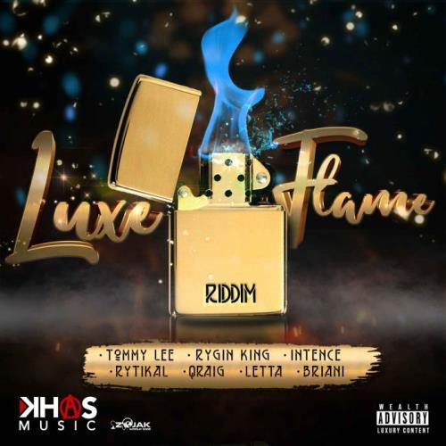 Luxe Flame Riddim (2021)