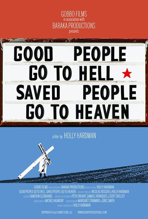 Good People Go to Hell Saved People Go to Heaven 2012 1080p WEB h264-OPUS