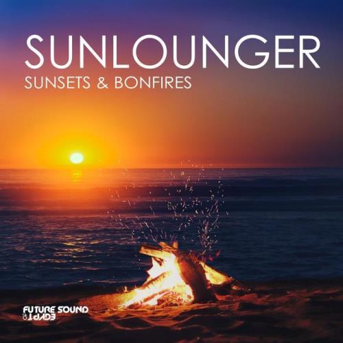 Sunlounger — Sunsets & Bonfires (2021)