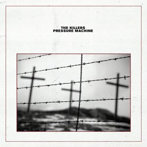 The Killers — Pressure Machine (2021)