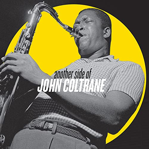 John Coltrane - Another Side Of John Coltrane (2021)