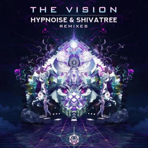 Hypnoise And Shivatree — The Vision (Hypnoise And Shivatree Remixes) (2021)