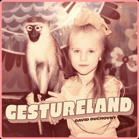 David Duchovny - Gestureland (2021) Mp3 320kbps