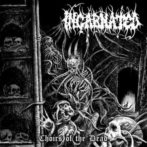 Incarnated — Choirs of the Dead (2021)