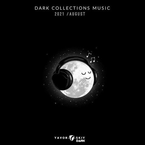 Dark Collections Music 2021 August (2021)