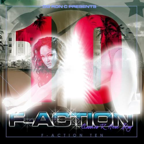 O.G.Ron C — F-Action 10 (Chopped & Screwed) (2021)