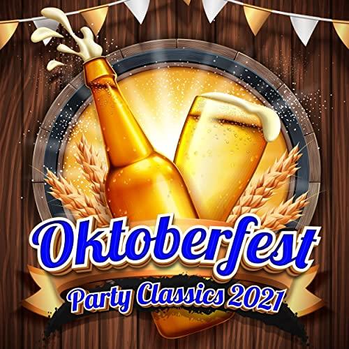 Oktoberfest Party Classics 2021 (2021)