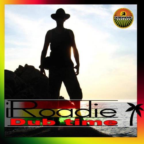 iRoadie — Dub Time (2021)