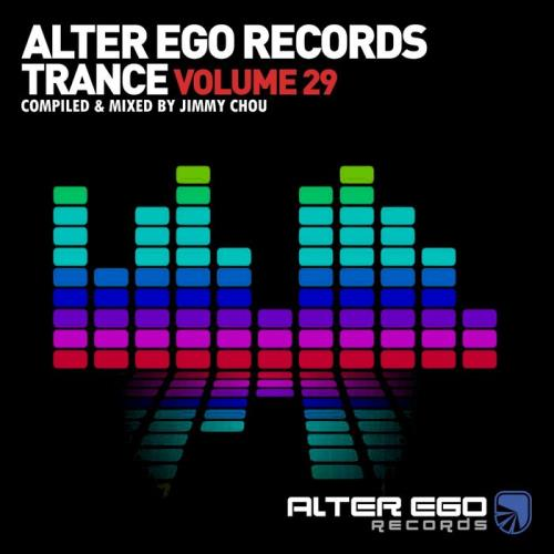 Alter Ego Trance, Vol. 29 (Mixed By Jimmy Chou) (2021)