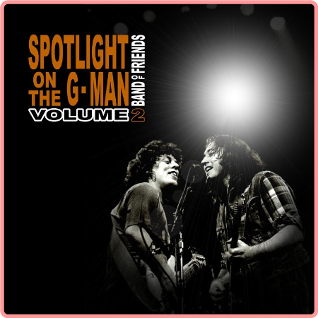 Band Of Friends - Spotlight on the G-Man Vol 2 (2021) FLAC