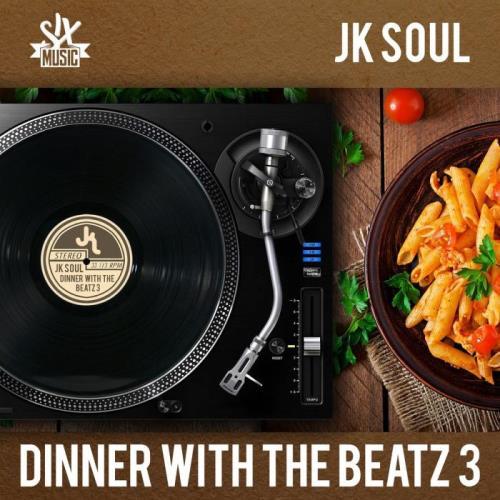 JK Soul — Dinner With the Beatz Vol. 3 (2021)