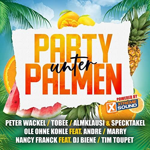 Party unter Palmen 2021 (powered by Xtreme Sound) (2021)