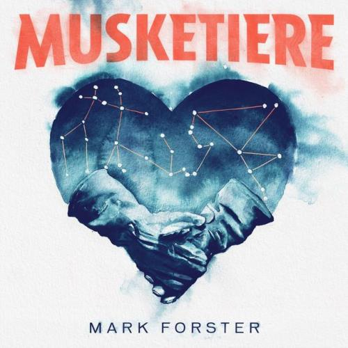 Mark Forster — Musketiere (2021)
