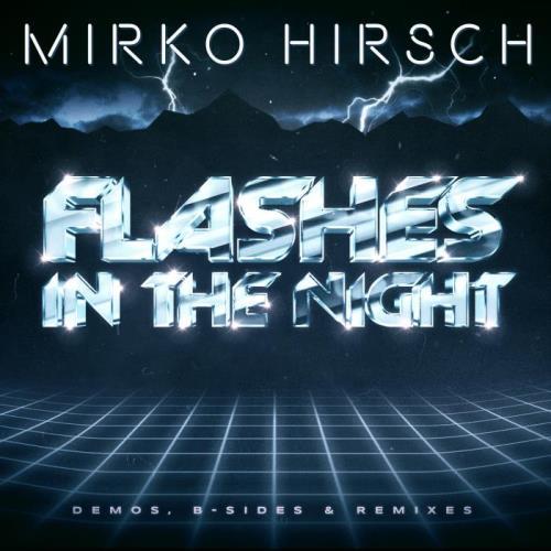 Mirko Hirsch — Flashes in the Night (2021)