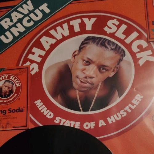 Shawty Slick — Mind State Of A Hustler (20 Yr Anniversary) (2021)