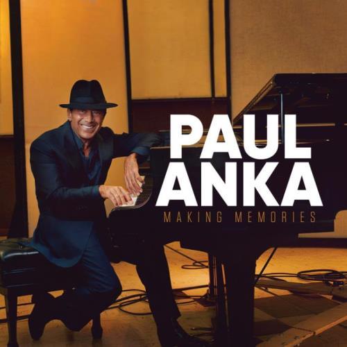 Paul Anka — Making Memories (2021)