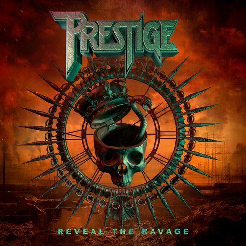 Prestige — Reveal the Ravage (2021)